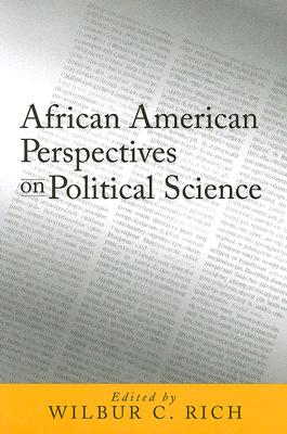 African American Perspectives on Political Science By Rich, Wilbur C. (EDT)/ Hamilton, Charles V. (FRW)