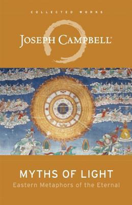 Myths of Light By Campbell, Joseph